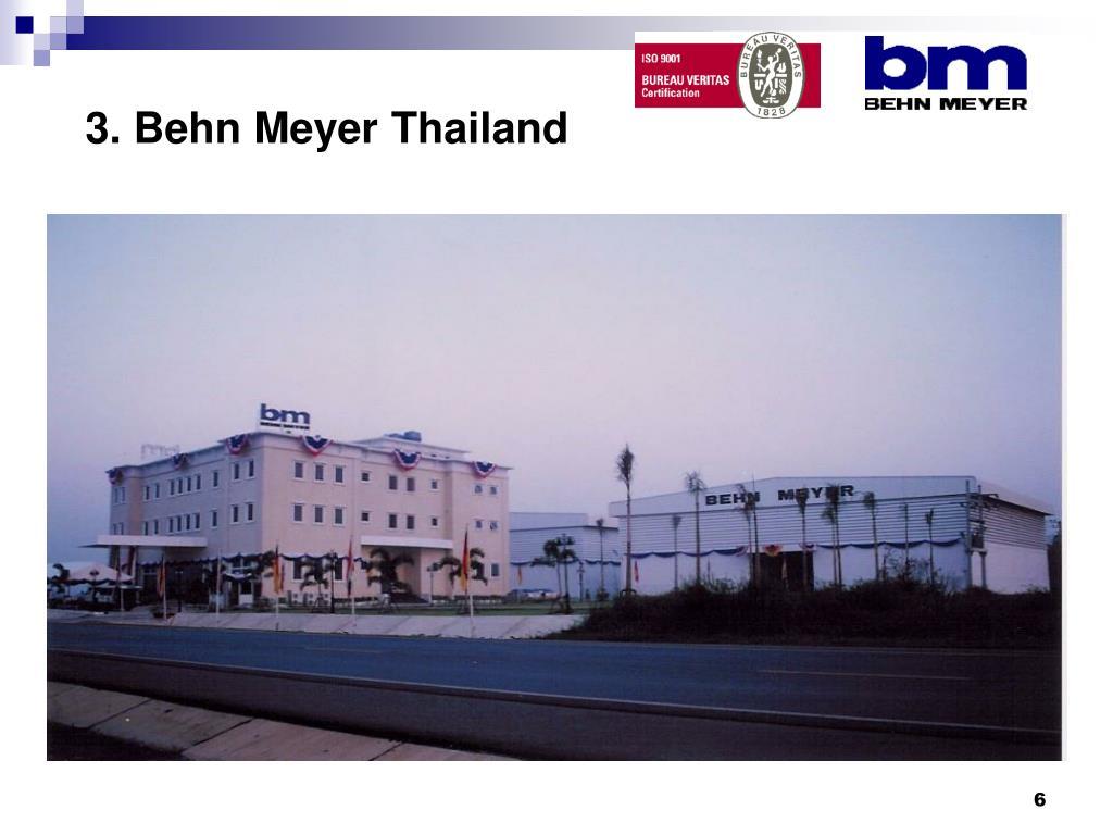 3. Behn Meyer Thailand