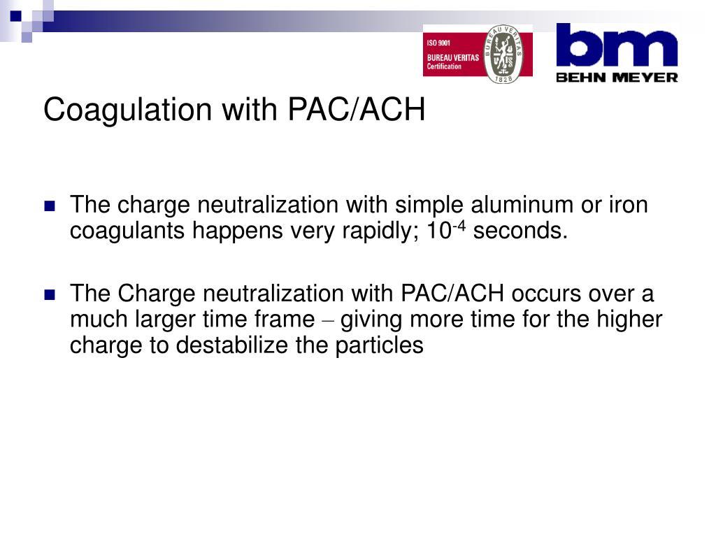 Coagulation with PAC/ACH