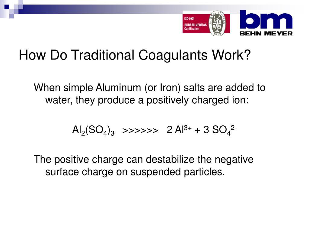 How Do Traditional Coagulants Work?