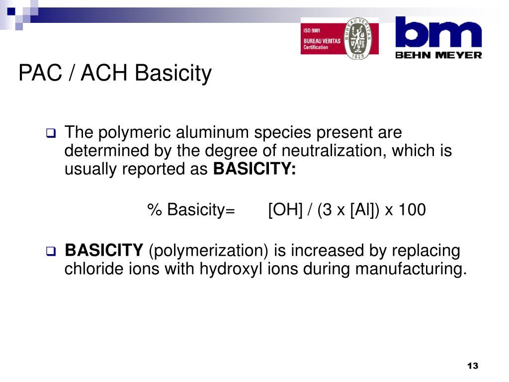PAC / ACH Basicity