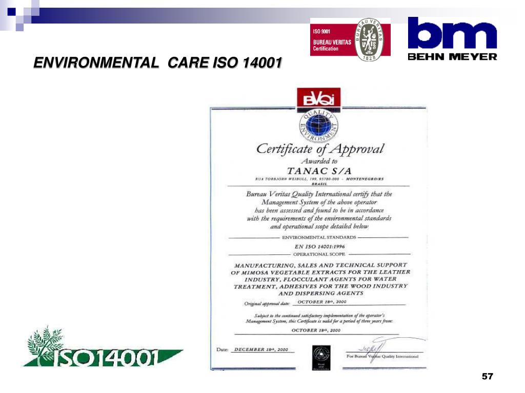 ENVIRONMENTAL  CARE ISO 14001