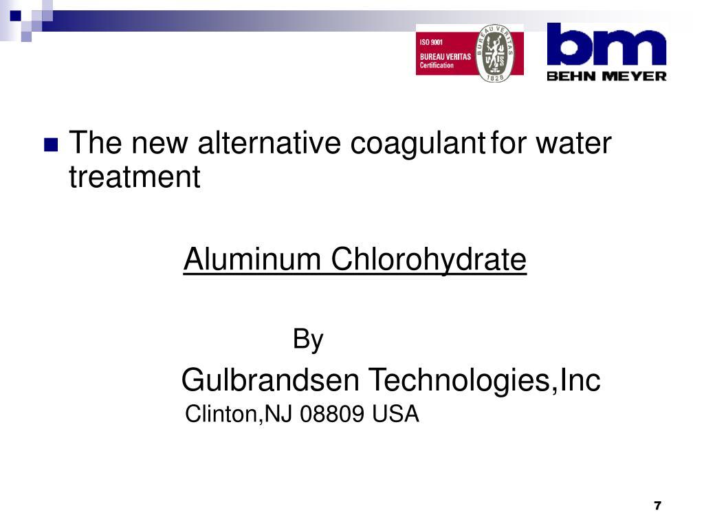 The new alternative coagulant