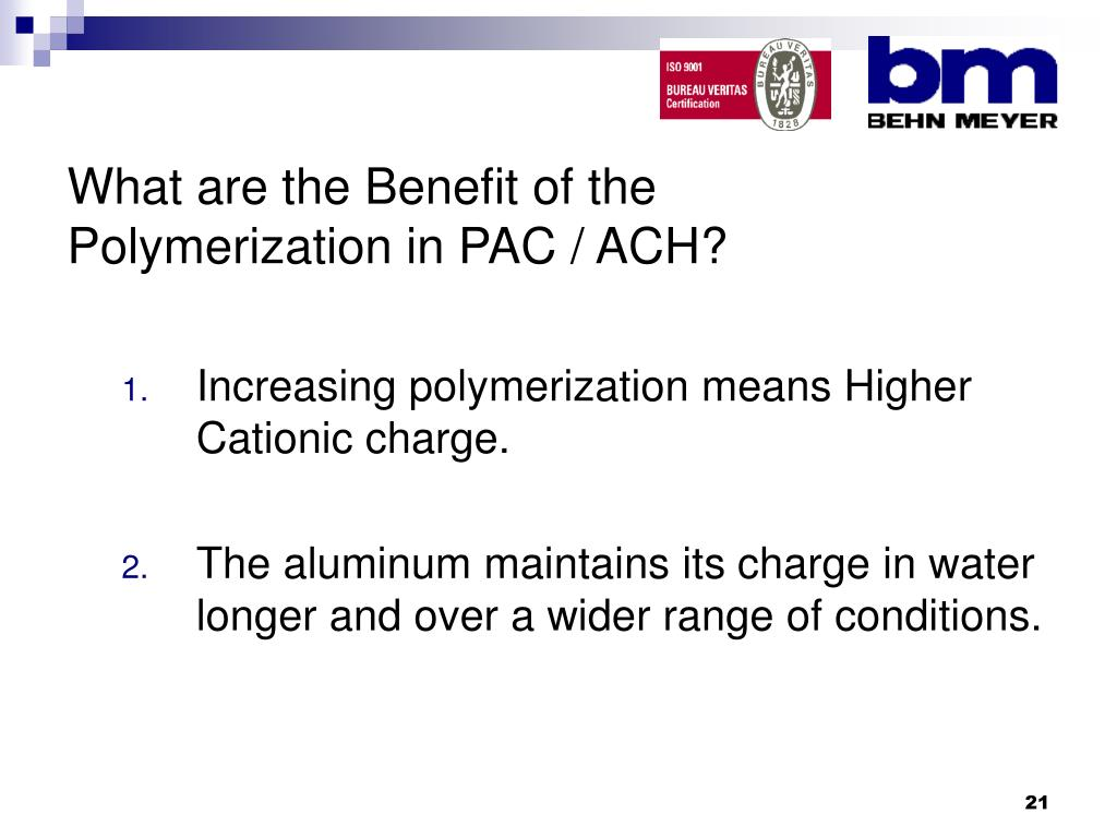 What are the Benefit of the Polymerization in PAC / ACH?
