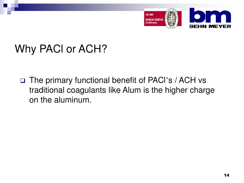 Why PACl or ACH?
