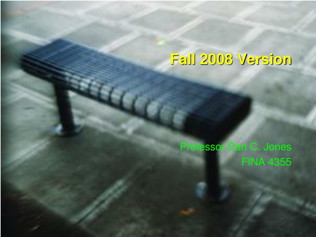 Fall 2008 Version