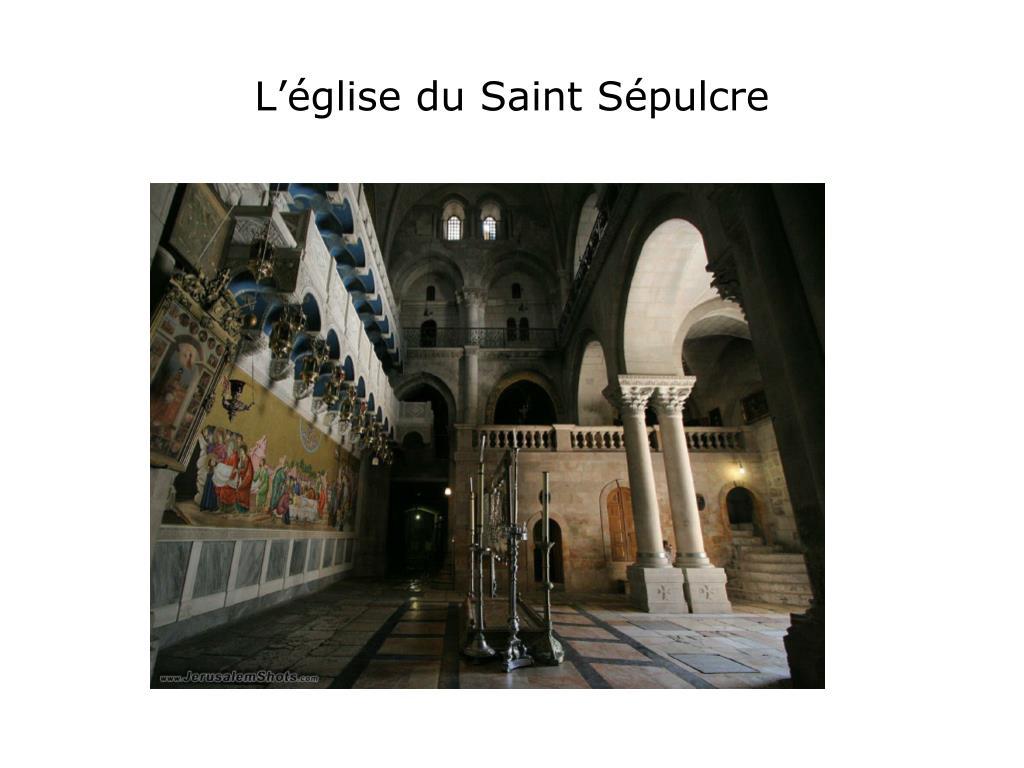 L'église du Saint Sépulcre