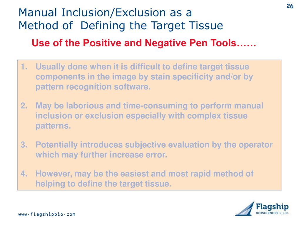 Manual Inclusion/Exclusion as a Method of  Defining the Target Tissue
