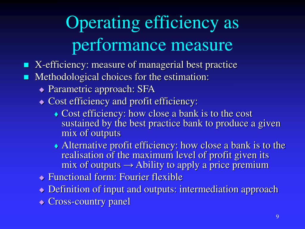 Operating efficiency as performance measure