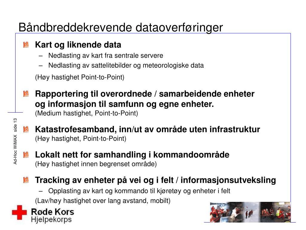 Båndbreddekrevende dataoverføringer