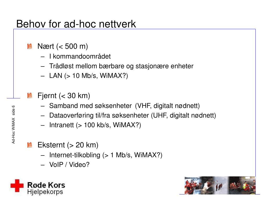Behov for ad-hoc nettverk