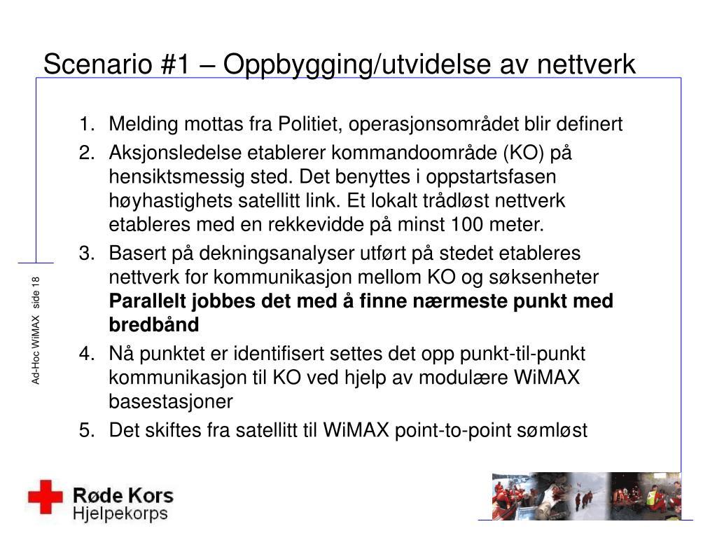Scenario #1 – Oppbygging/utvidelse av nettverk