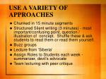 use a variety of approaches