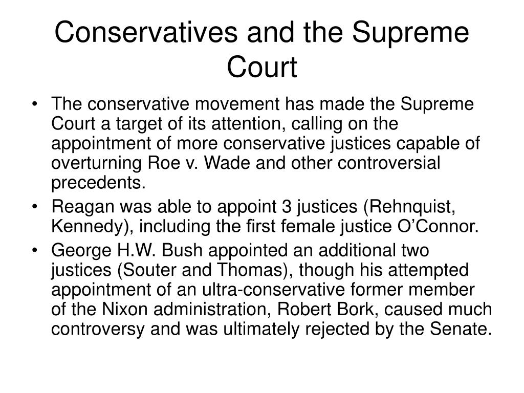 Conservatives and the Supreme Court