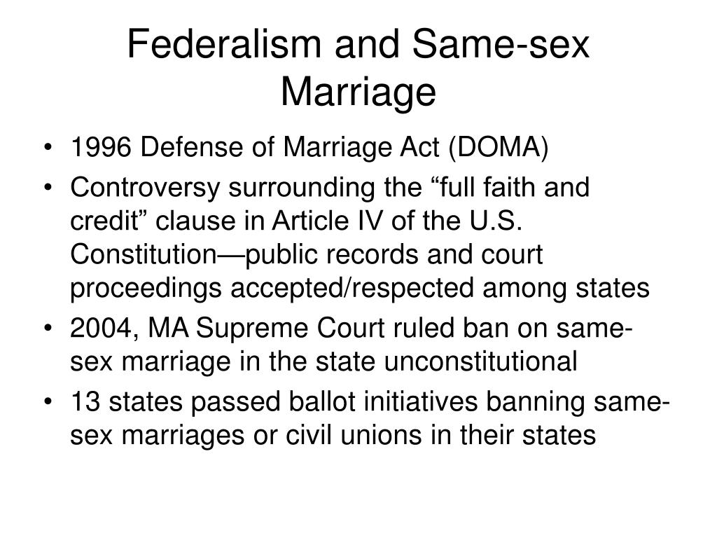Federalism and Same-sex Marriage