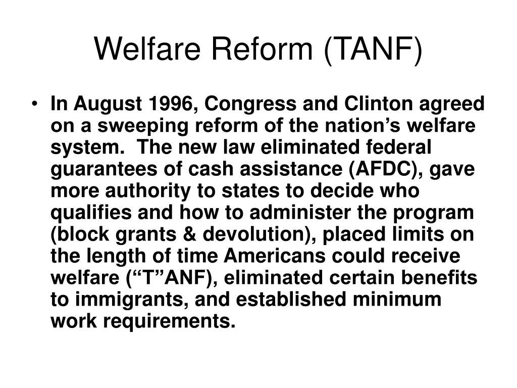 Welfare Reform (TANF)