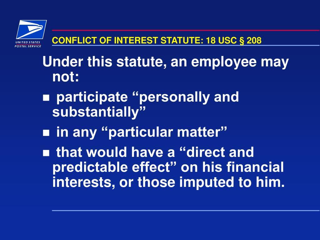 CONFLICT OF INTEREST STATUTE: 18 USC