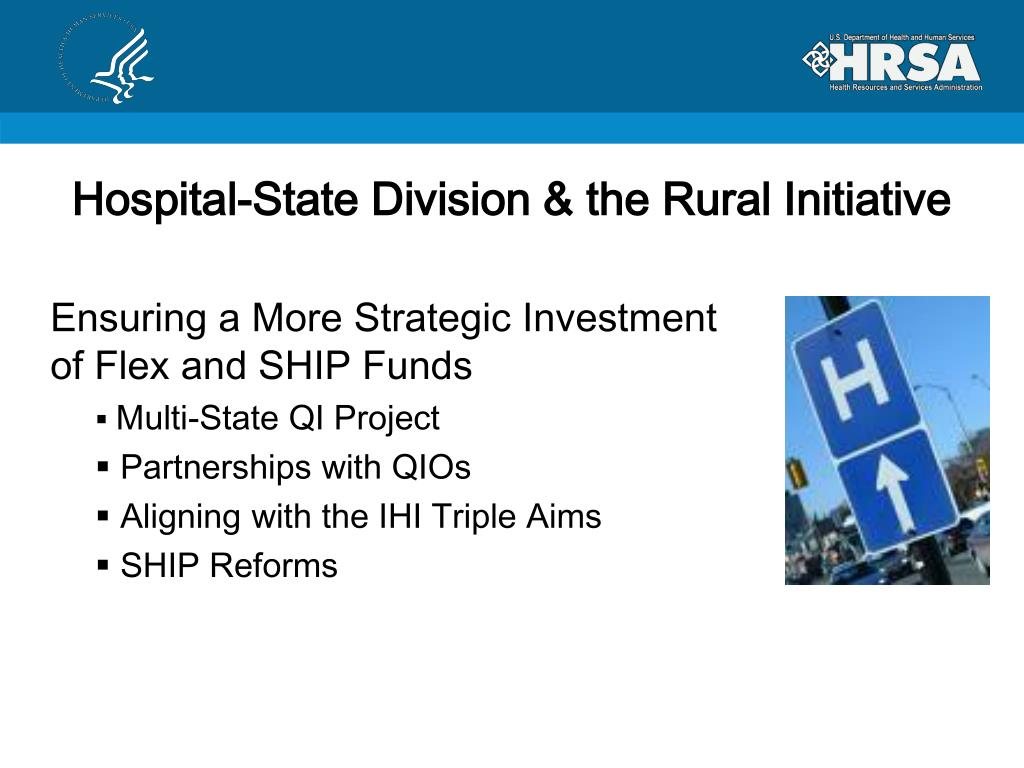 Hospital-State Division & the Rural Initiative