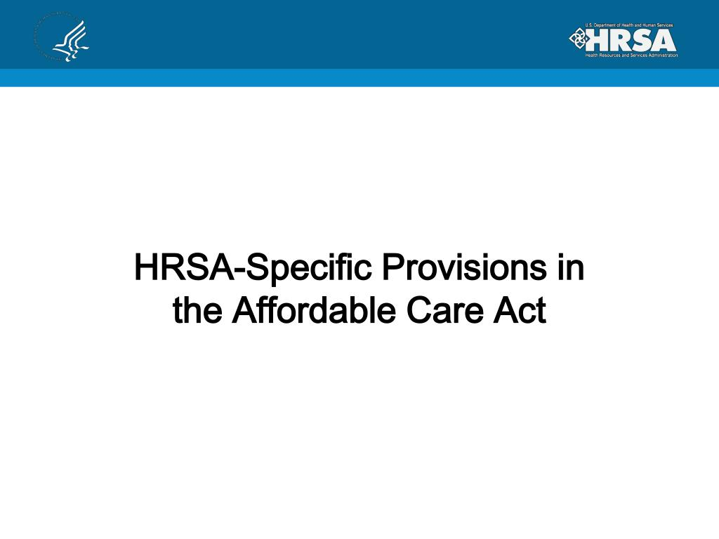 HRSA-Specific Provisions in