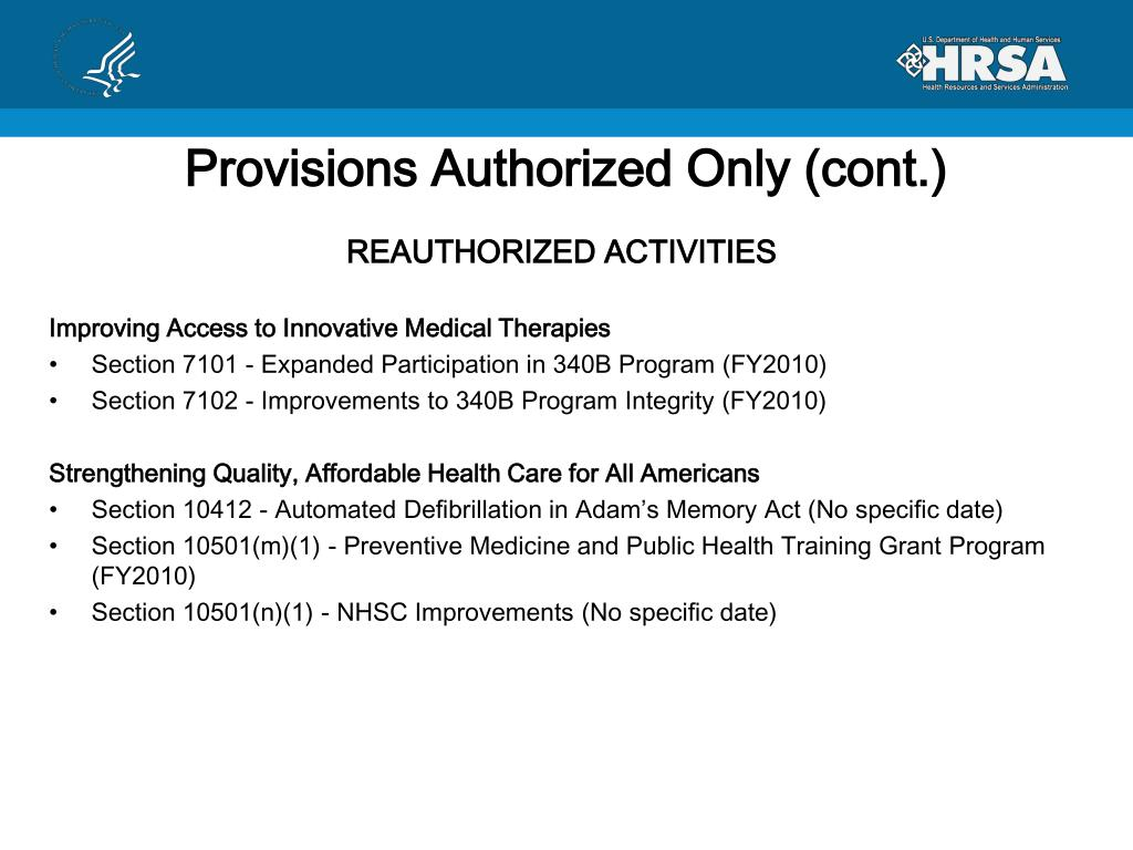 Provisions Authorized Only (cont.)
