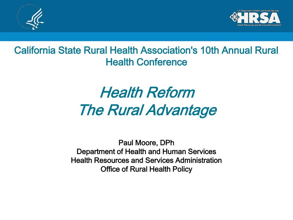 California State Rural Health Association's 10th Annual Rural Health Conference