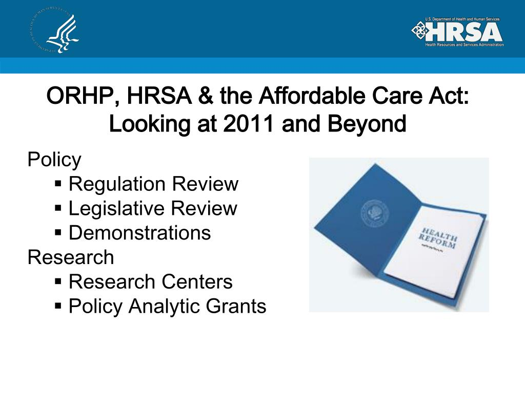 ORHP, HRSA & the Affordable Care Act: Looking at 2011 and Beyond