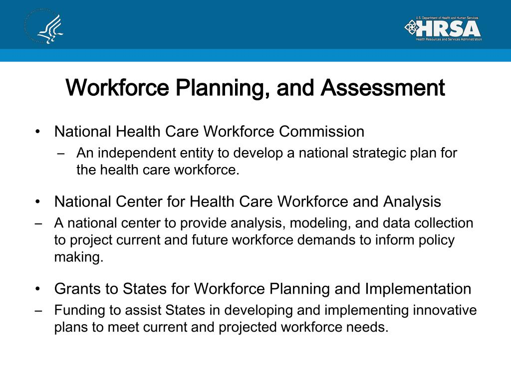 Workforce Planning, and Assessment