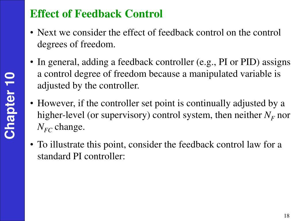 Effect of Feedback Control