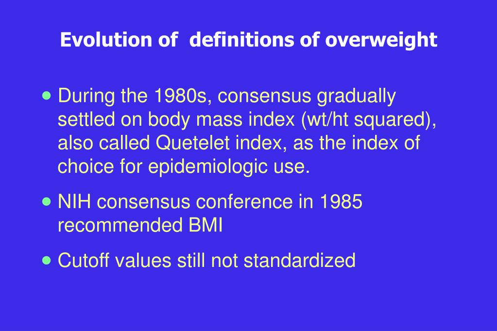 Evolution of  definitions of overweight