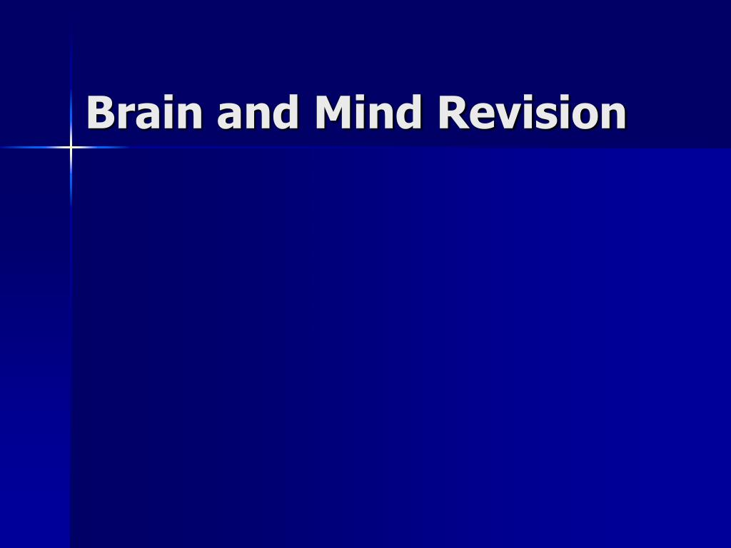 brain and mind revision