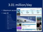 3 01 million day