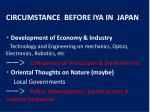 circumstance before iya in japan
