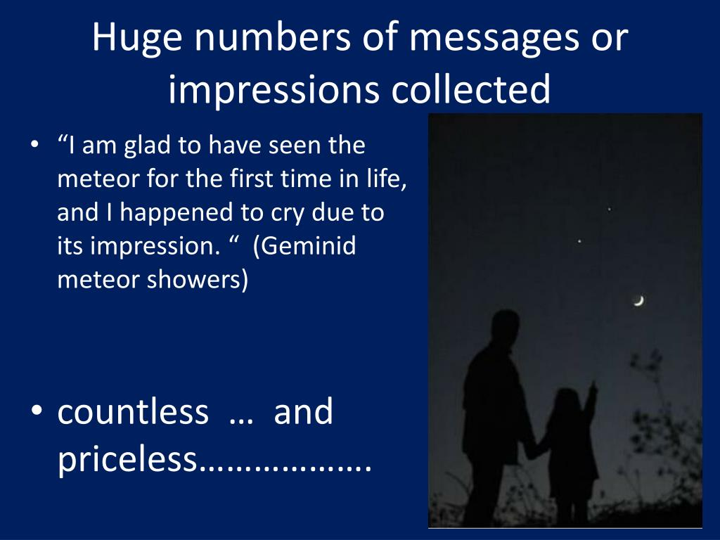 Huge numbers of messages or impressions collected