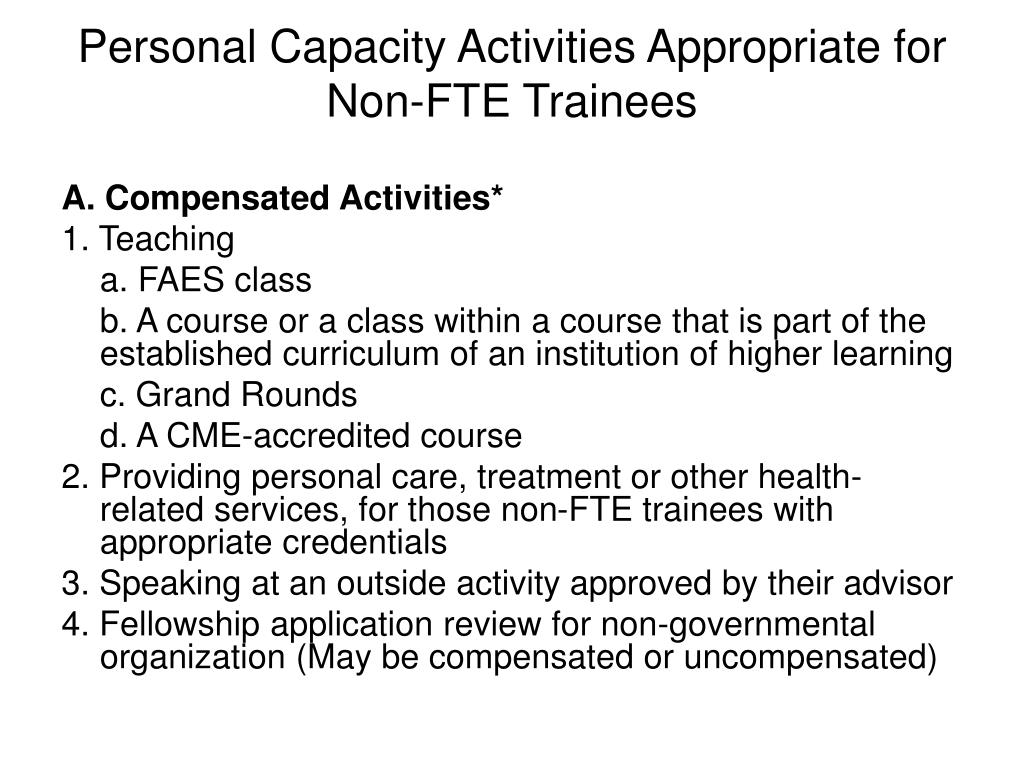 Personal Capacity Activities Appropriate for Non-FTE Trainees