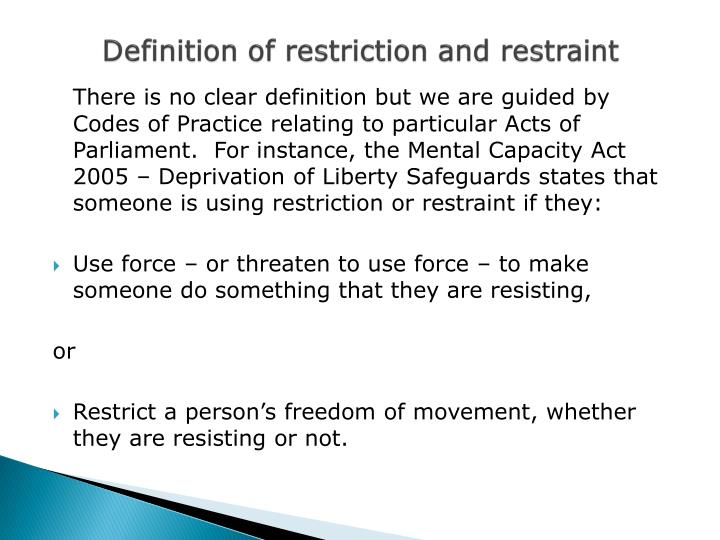 Definition of restriction and restraint