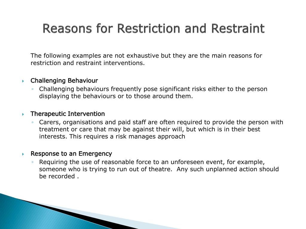 Reasons for Restriction and Restraint