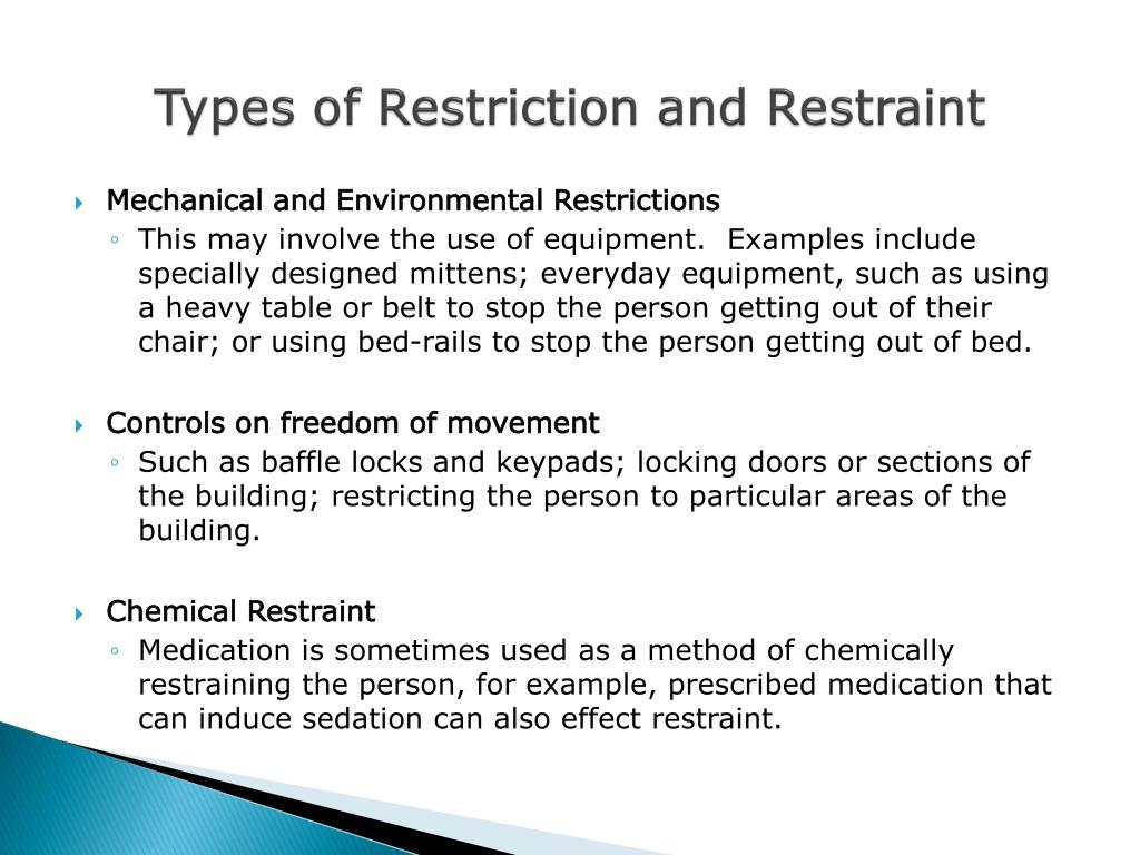 Types of Restriction and Restraint
