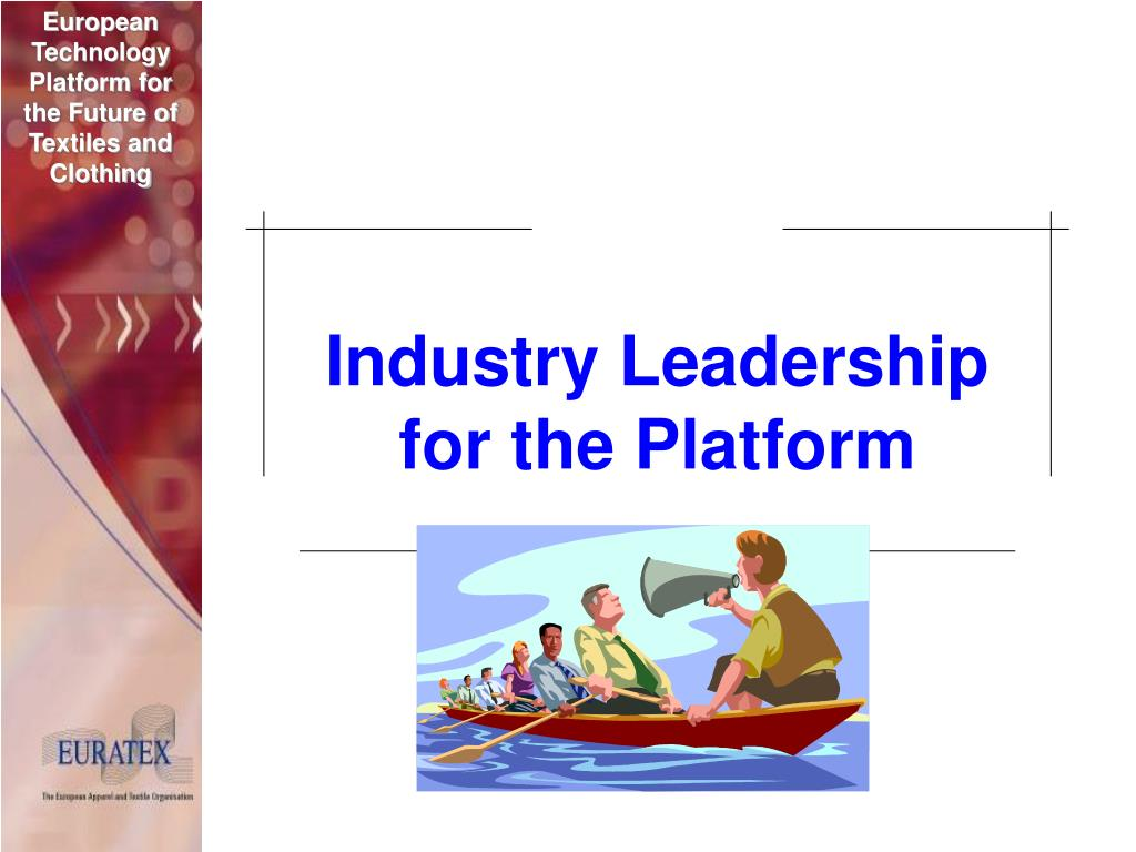 Industry Leadership for the Platform