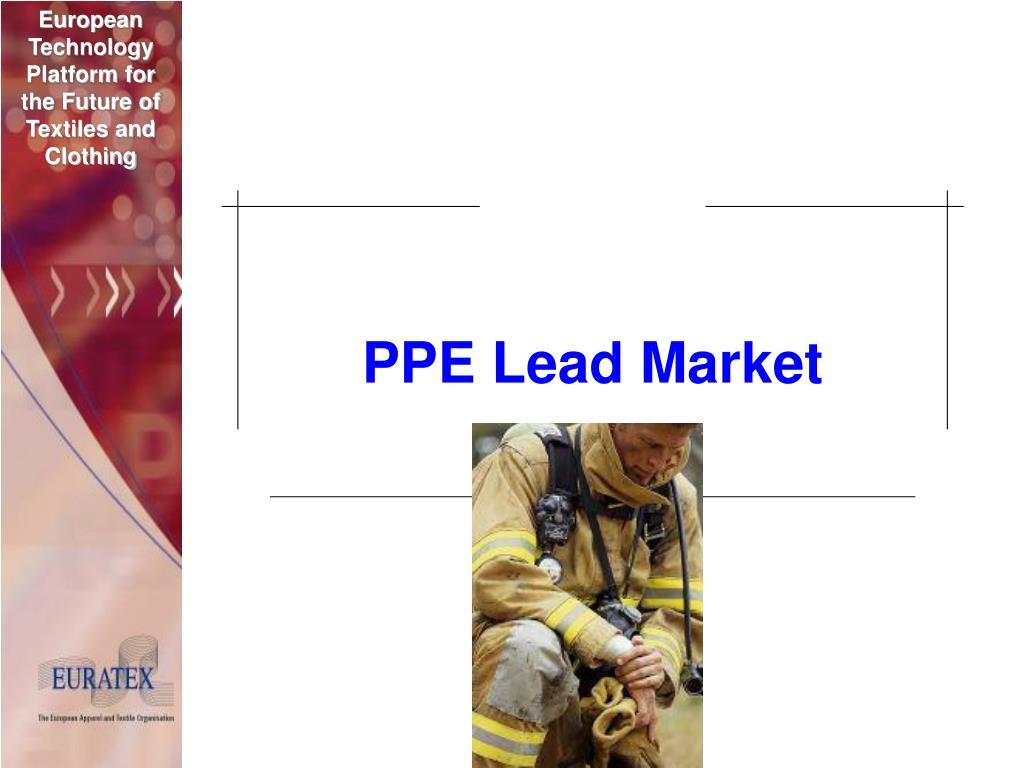PPE Lead Market