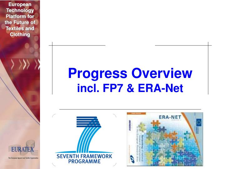 Progress overview incl fp7 era net l.jpg