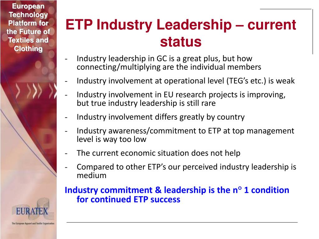 ETP Industry Leadership – current status