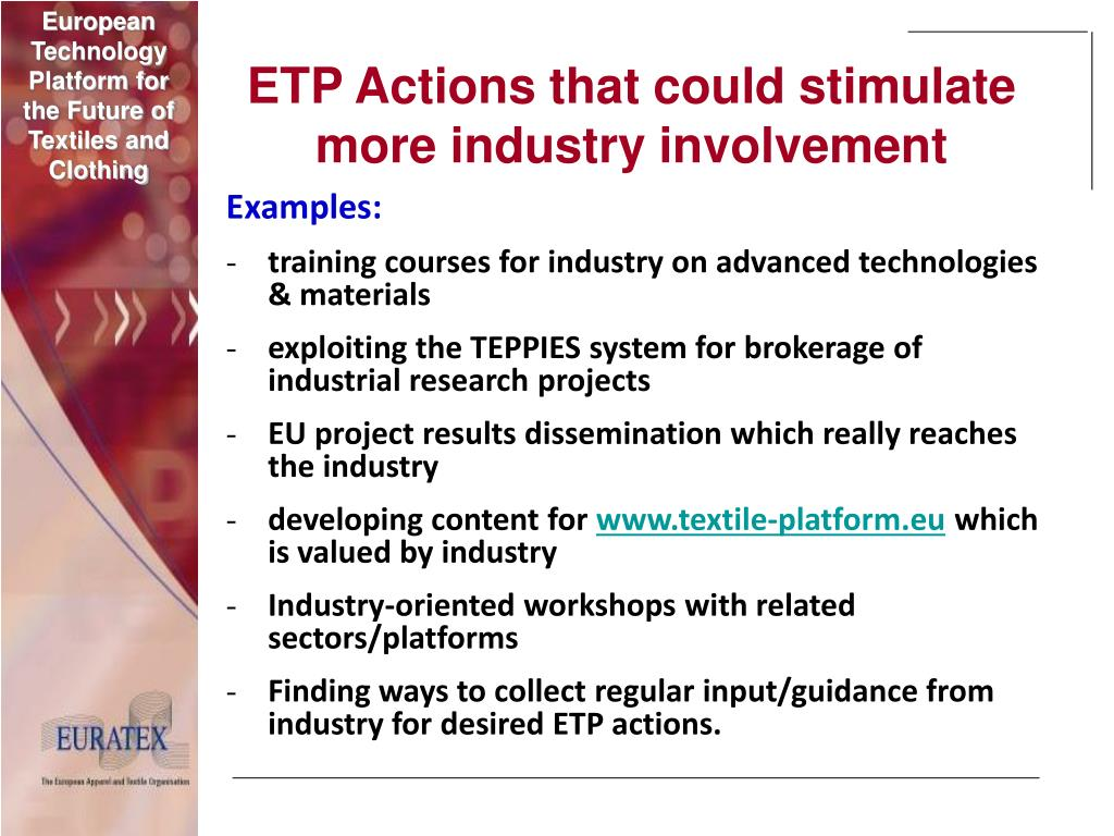 ETP Actions that could stimulate more industry involvement