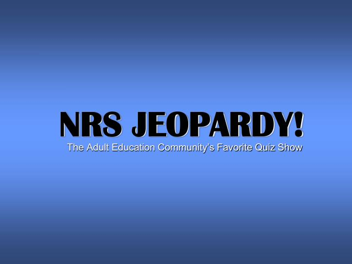 Nrs jeopardy