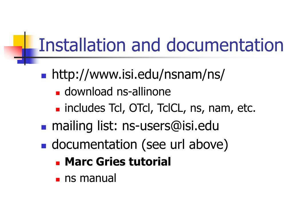 Installation and documentation