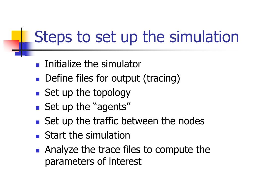 Steps to set up the simulation