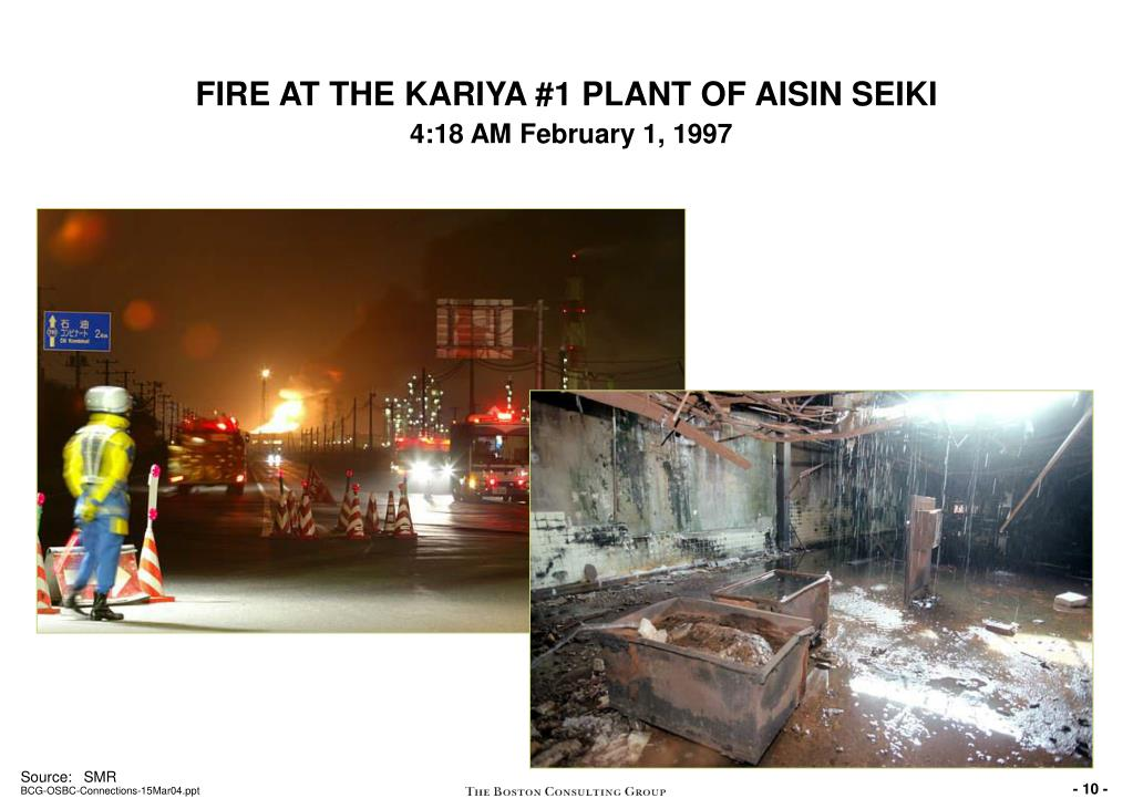 FIRE AT THE KARIYA #1 PLANT OF AISIN SEIKI