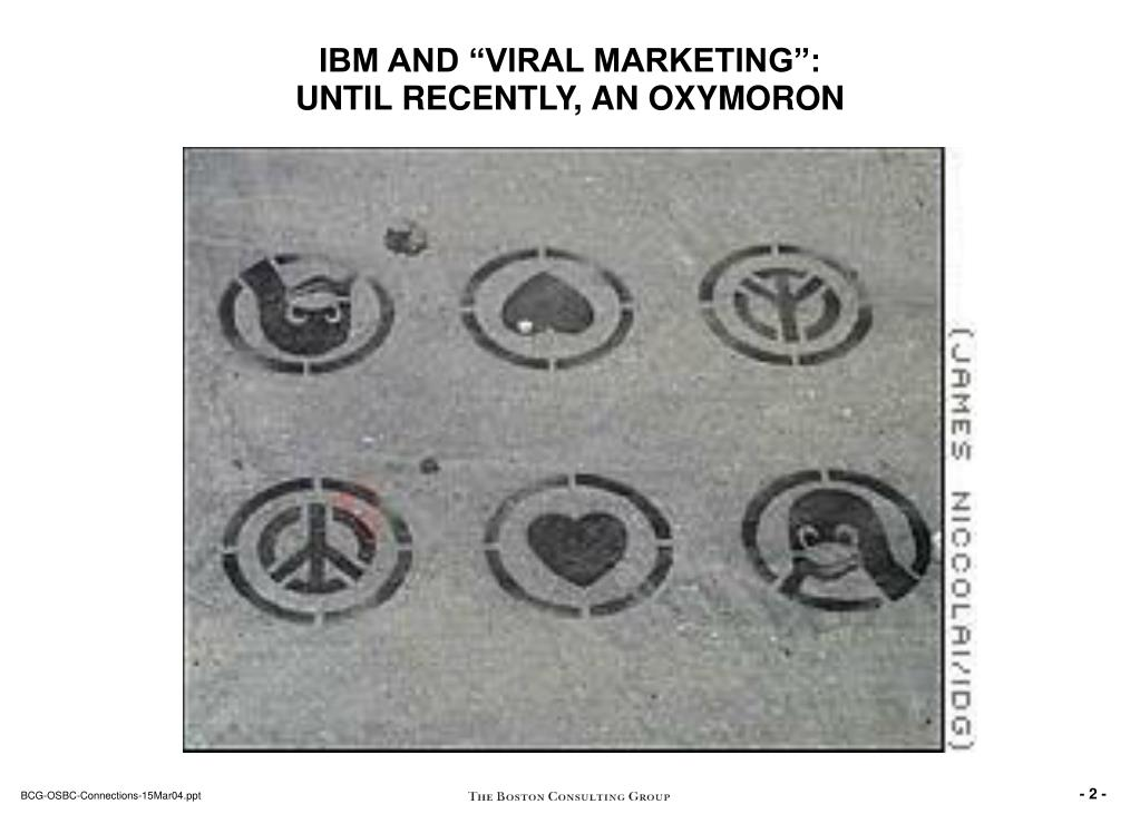 "IBM AND ""VIRAL MARKETING"":"