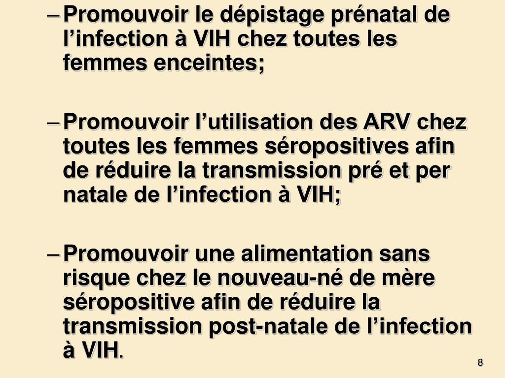 Promouvoir le dépistage prénatal de l'infection à VIH chez toutes les femmes enceintes;