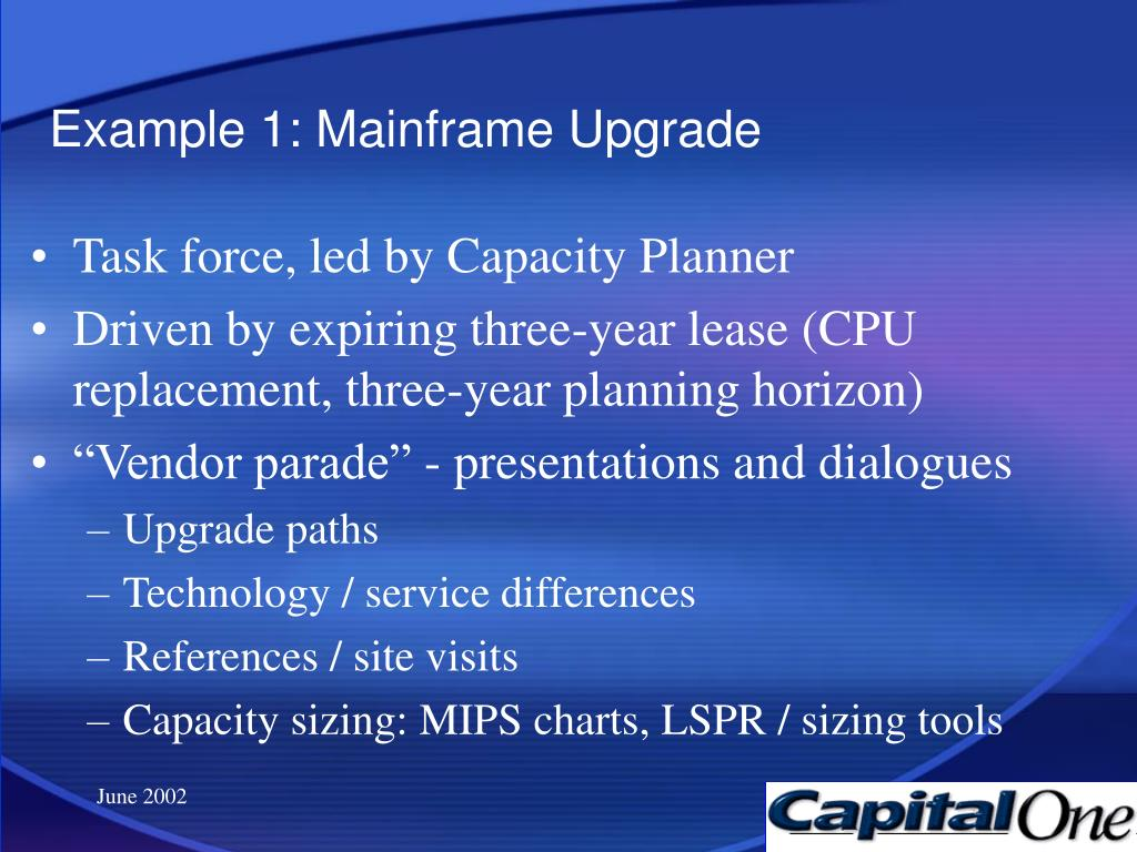 Example 1: Mainframe Upgrade