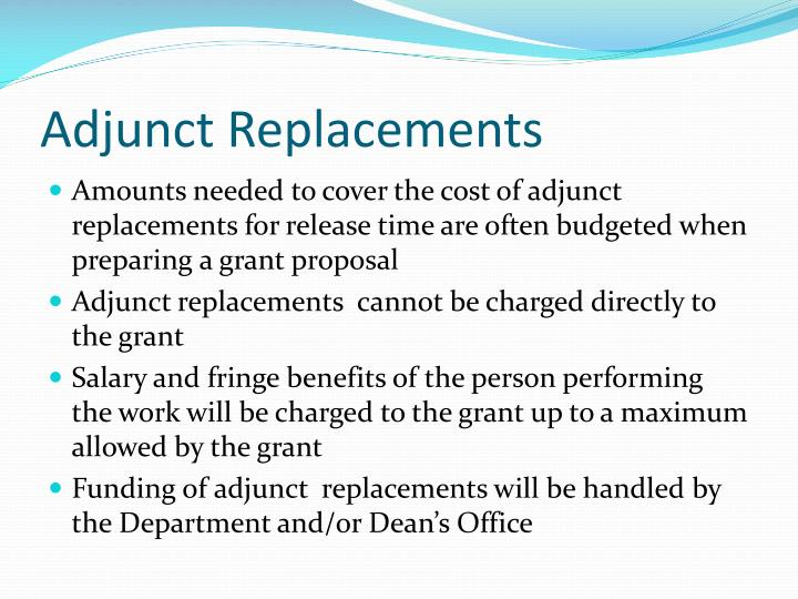Adjunct Replacements