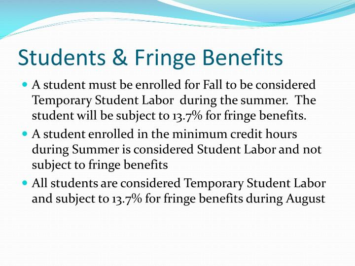 Students & Fringe Benefits